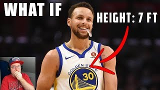 Reacting To What If Stephen Curry Was 7 Feet Tall?