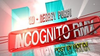 3D - Georgy Porgy (Incognito Remix) Post By Hot DJ