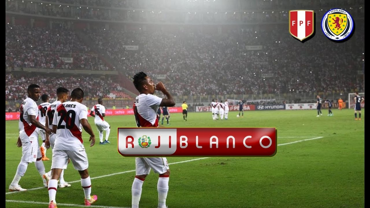 Perú 2 - Escocia 0 | Amistoso Internacional