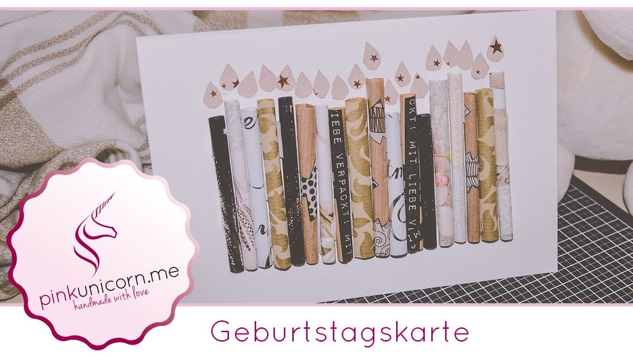 geburtstagskarte basteln geburtstag diy bastelideen anleitung youtube. Black Bedroom Furniture Sets. Home Design Ideas