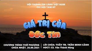 HTTL TAM KỲ - Chương trình thờ phượng Chúa - 26/09/2021