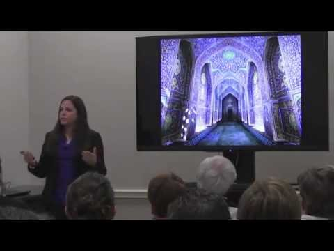 """The Unveiling of Persian Architecture"" Nilou Vakil, University of Kansas"