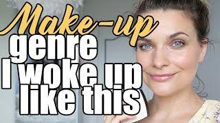 Make up nude, genre I Woke Up Like This