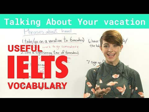 IELTS Speaking Vocabulary Talking about Travel and Vacations