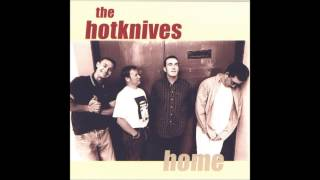 The Hotknives  - Intimately Dangerous