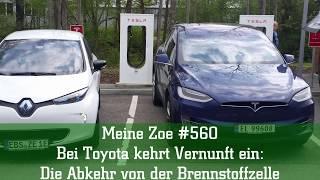 Meine Zoe #560 - Bei Toyota kehrt Vernunft ein: Die Abkehr von der Brennstoffzelle
