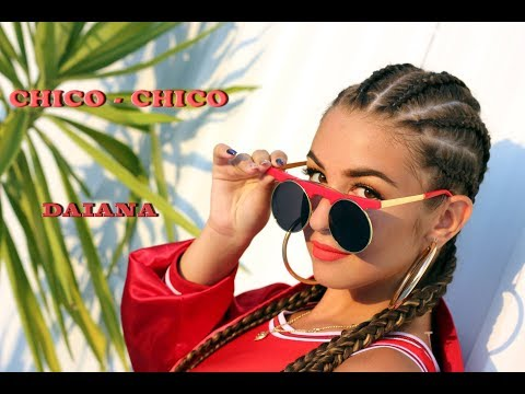 Daiana - Chico Chico (Official Video)