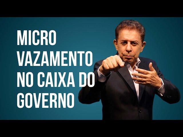 UM MICRO VAZAMENTO NO CAIXA DO GOVERNO É PARA SER LEVADO EM CONTA?