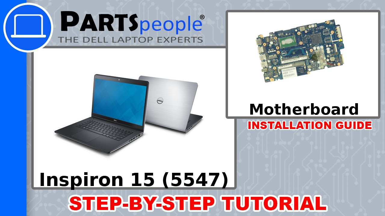 Dell Inspiron 15 (5547) Motherboard How-To Video Tutorial - YouTube