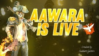 Free Fire Live Ao VIVO - Level UP 72 | #AAWARA007 #FREEFIRE #FREEFIRELIVE
