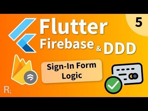 Flutter Firebase & DDD Course [5] – Sign-In Form Logic (Bloc)