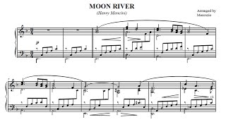 """moon River""  Mancini  Arranged For Piano By Mercuzio"