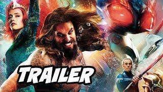 Aquaman Official Trailer - Comic Con 2018 Breakdown
