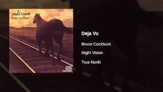 Bruce Cockburn - Deja Vu