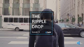 The Ripple Drop - Episode 15