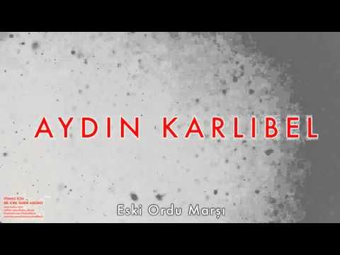 Aydın Karlıbel - Eski Ordu Marşı [ Piyano İçin Bir Türk Tarihi Albümü © 2002 Kalan Müzik ]