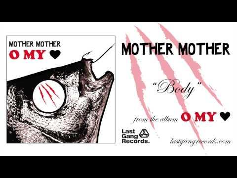 Клип mother mother - Body