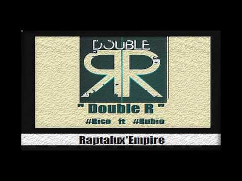 Ricks X Rubio ( RAPTALUX'EMPIRE ) - Double R