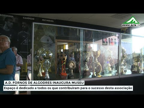 A.D. Fornos de Algodres inaugurou Museu
