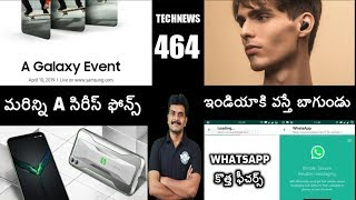 Technews 464 Redmi Airdots,Samsung New A series,Black Shark 2,Whats app New Features etc