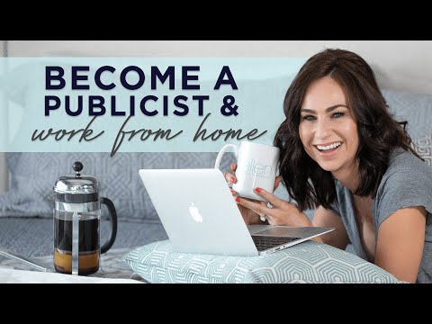 How to Become a Publicist and Work From Home