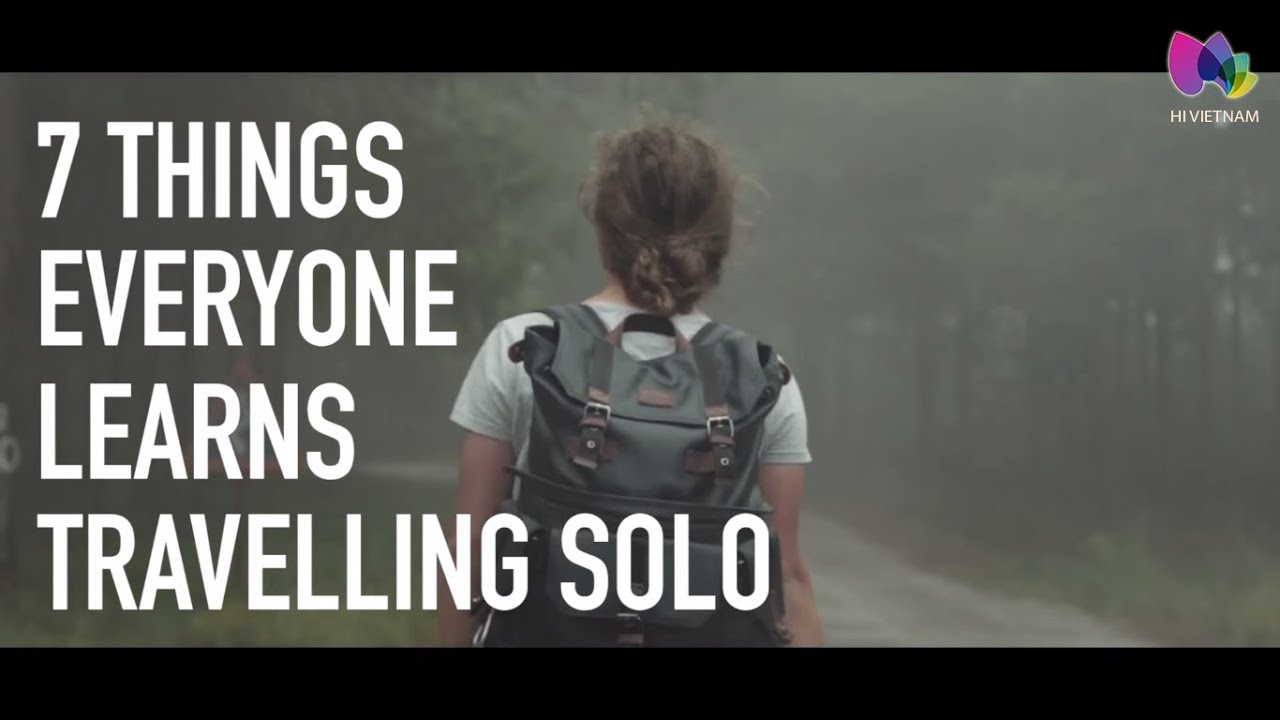 7 things everybody learns travelling solo