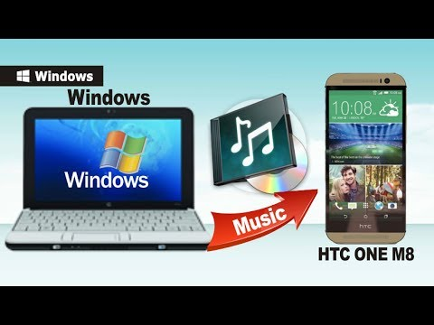 [Music to HTC One M8]: How to Transfer Music from Computer to HTC One M8 New HTC One 2014