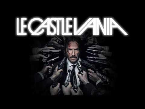 Le Castle Vania - John Wick Mode (John...