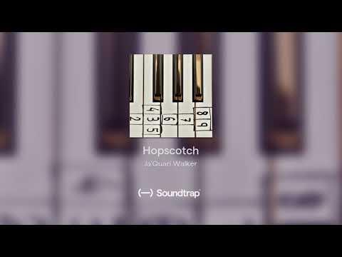 Hopscotch - Ja'Quari Walker