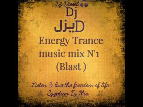 Energy Trance Music Mix (Blast) N'1 By {Dj Diesel}