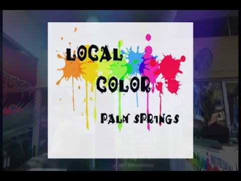 Palm Springs Local Color