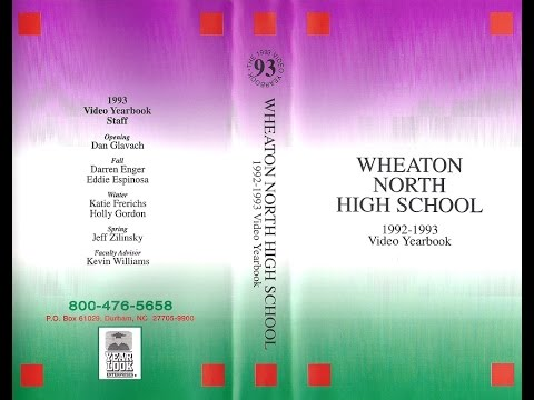 Wheaton North High School Video Yearbook 1992-1993