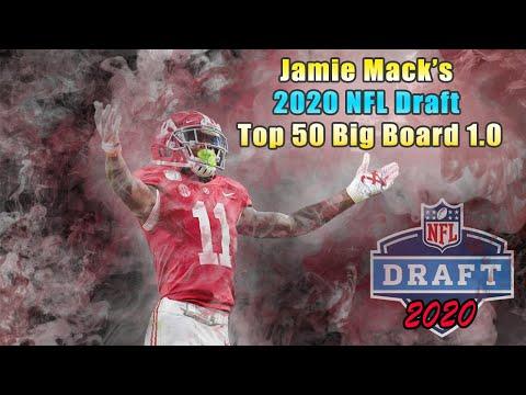 2020 NFL Draft | Jamie Mack's Top 50 Big Board 1.0