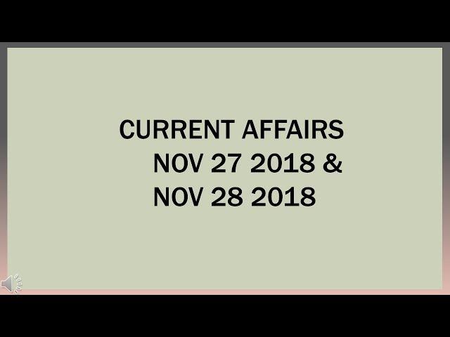 CURRENT AFFAIRS 27TH & 28TH NOV