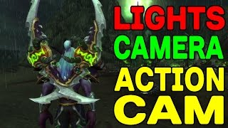 World of Warcraft LEGION: Lights, Camera.. ACTION CAM !!