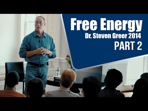 Free Energy - Dr. Steven Greer 2014 - Part 2