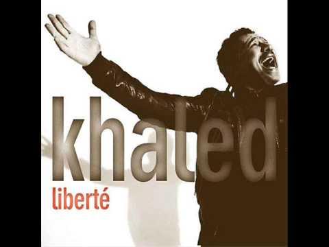 cheb khaled liberte 2009