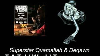 Superstar Quamallah & Deqawn - Talkin