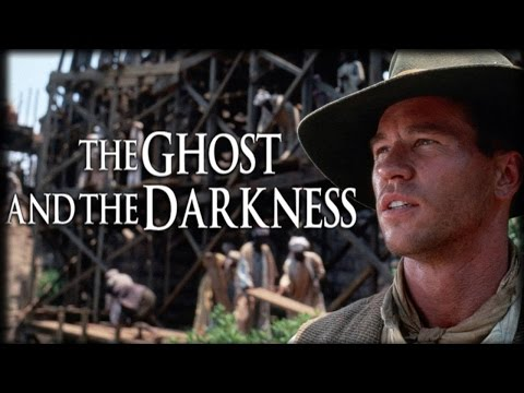 History Buffs: The Ghost and the Darkness