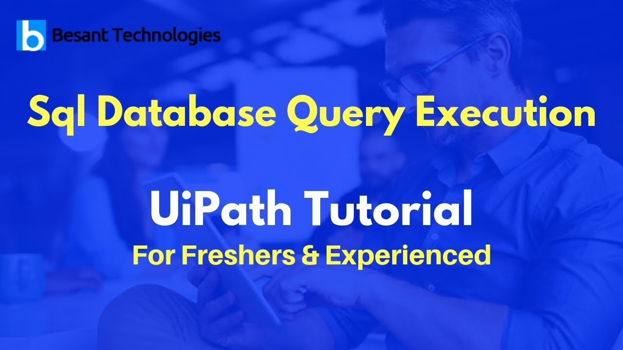 Sql Database Query Execution | UiPath Tutorial For Beginners