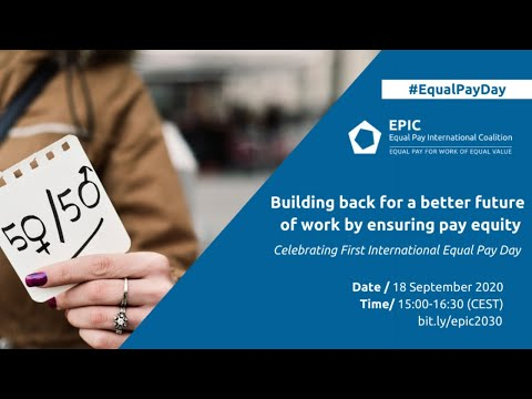 International Equal Pay Day 2020: Building back a better future of work by ensuring pay equity
