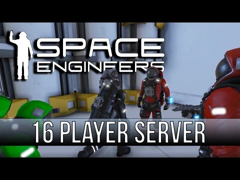 Space Engineers - 16 Player Survival!!!!