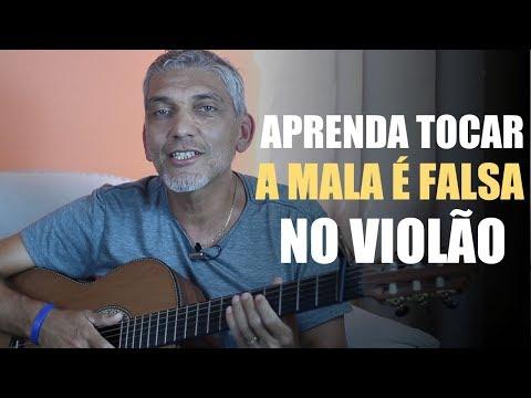 Fácil no Violão - Aprenda Tocar A Mala É Falsa - Felipe Araújo Henrique e Juliano