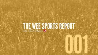 The Wee Sports Report | Episode #001: How Do You Solve A Problem Like Dortmund?