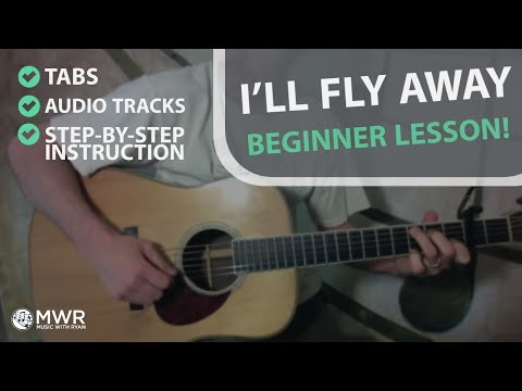 I'll Fly Away Guitar Lesson- Carter Style- FREE TABS