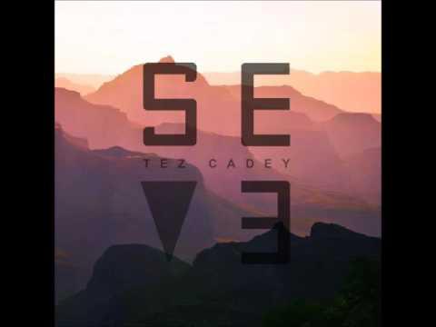 Tez Cadey - Seve (Bass Boosted)