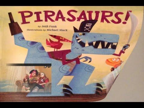 Pirasaurs by Josh Funk