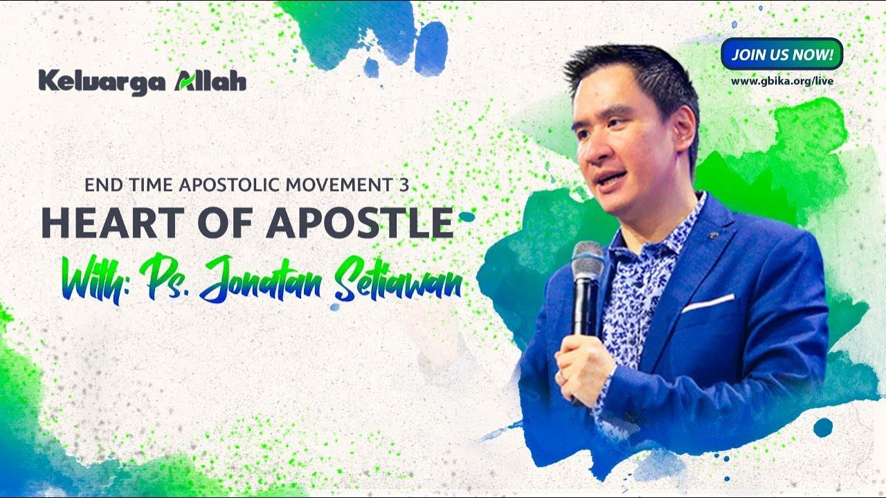 Hati Rasul - Ps Jonatan Setiawan