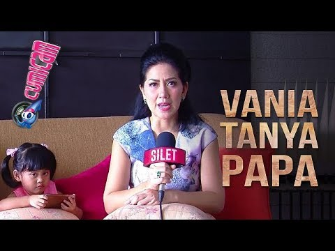 Vania Tanya Papa, Venna Melinda Putuskan Akan Menikah Lagi? - Cumicam 18 Oktober 2018