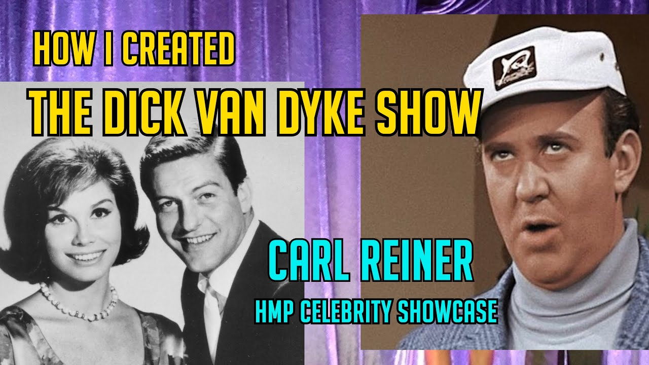 How THE DICK VAN DYKE SHOW Came to Be! A Conversation with Carl Reiner & Tom Bergeron